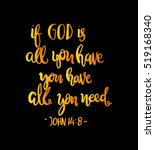 if god is all you have  you... | Shutterstock .eps vector #519168340