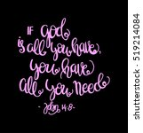 if god is all you have  you... | Shutterstock .eps vector #519214084