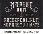 handcrafted 'marine rum' font... | Shutterstock .eps vector #519257740