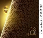 ramadan kareem greeting card... | Shutterstock .eps vector #519352303