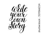 write your own story... | Shutterstock .eps vector #519366214