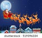 Santa Claus Riding His Reindee...