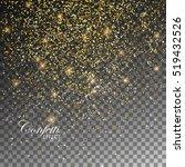 golden confetti glitters.... | Shutterstock .eps vector #519432526