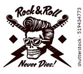 rock'n'roll never dies  skull... | Shutterstock .eps vector #519434773
