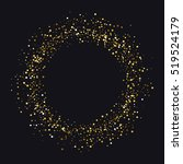 circle of gold dust with lot of ... | Shutterstock .eps vector #519524179