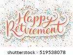 happy retirement banner. | Shutterstock .eps vector #519538078