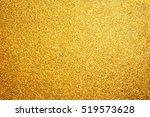 gold bright festive background... | Shutterstock . vector #519573628