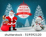 smiling snowman and santa... | Shutterstock .eps vector #519592120