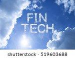 fin tech cloud word on bright... | Shutterstock . vector #519603688