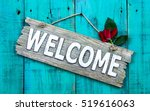 Weathered Welcome Sign With Re...
