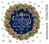 merry christmas and happy new... | Shutterstock .eps vector #519627028