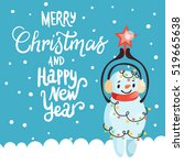 christmas card with snowman ... | Shutterstock .eps vector #519665638