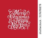 merry christmas and happy new... | Shutterstock .eps vector #519698878