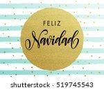 spanish merry christmas feliz... | Shutterstock .eps vector #519745543