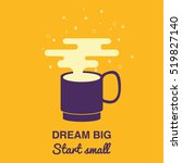 dream big  start small card. a... | Shutterstock .eps vector #519827140