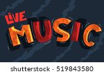 live music artistic cool  comic ... | Shutterstock .eps vector #519843580