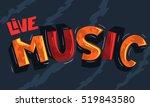 live music artistic cool  comic ... | Shutterstock .eps vector #519843580