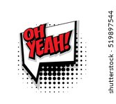 lettering oh yeah. comic text... | Shutterstock .eps vector #519897544