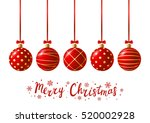 red christmas balls for your... | Shutterstock .eps vector #520002928