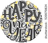 happy new year. hand drawn... | Shutterstock .eps vector #520070824