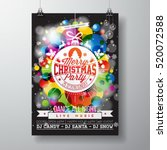 merry christmas party...   Shutterstock .eps vector #520072588