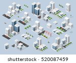 isometric set 3d city three... | Shutterstock .eps vector #520087459