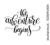 the adventure begins... | Shutterstock .eps vector #520091404