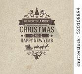premium class vintage retro... | Shutterstock .eps vector #520108894