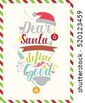 christmas quote. dear santa ... | Shutterstock .eps vector #520123459