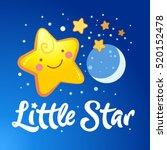 little star lettering and the... | Shutterstock .eps vector #520152478