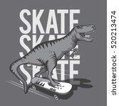 dinosaur skate board typography ... | Shutterstock .eps vector #520213474
