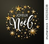 french merry christmas joyeux... | Shutterstock .eps vector #520233238