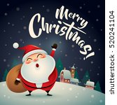 merry christmas  santa claus in ... | Shutterstock .eps vector #520241104
