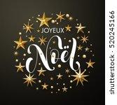 merry christmas french joyeux... | Shutterstock .eps vector #520245166