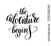 the adventure begins...   Shutterstock . vector #520258240