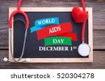 world aids day on chalkboard ... | Shutterstock . vector #520304278