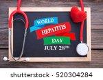 world hepatitis day  july 28th... | Shutterstock . vector #520304284