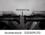 storytelling typed words on a... | Shutterstock . vector #520309153