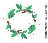 decorative wreath of oak leaves ... | Shutterstock .eps vector #520366783