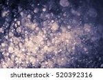 abstract bokeh background | Shutterstock . vector #520392316