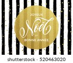 merry christmas joyeux noel ... | Shutterstock .eps vector #520463020