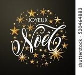 merry christmas french joyeux... | Shutterstock .eps vector #520464883