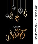 french merry christmas joyeux... | Shutterstock .eps vector #520465504
