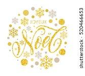 french greeting. joyeux noel... | Shutterstock .eps vector #520466653