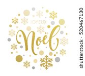 christmas in french joyeux noel ... | Shutterstock .eps vector #520467130