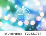 christmas blurred background... | Shutterstock .eps vector #520521784
