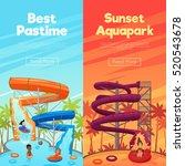 aquapark vertical banners with... | Shutterstock .eps vector #520543678