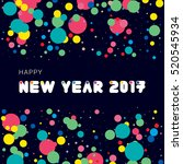 2017 happy new year card ... | Shutterstock .eps vector #520545934