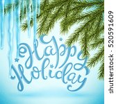 happy holiday poster with hand... | Shutterstock .eps vector #520591609