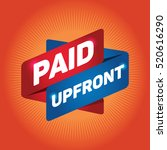 paid upfront arrow tag sign. | Shutterstock .eps vector #520616290